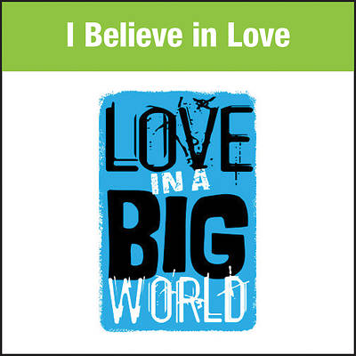 Picture of Love In A Big World Music: I Believe In Love MP3 Download