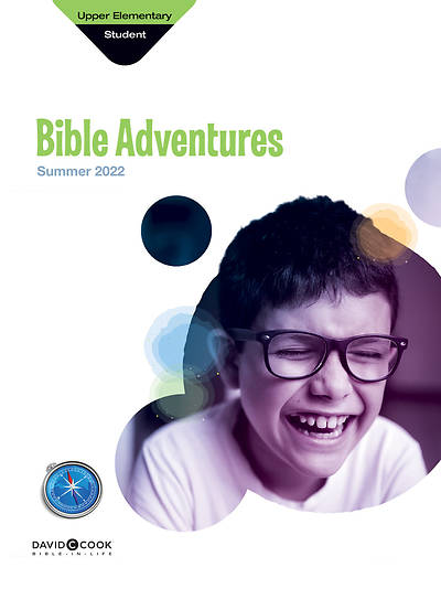 Bible-In-Life Upper Elementary Bible Adventures Summer