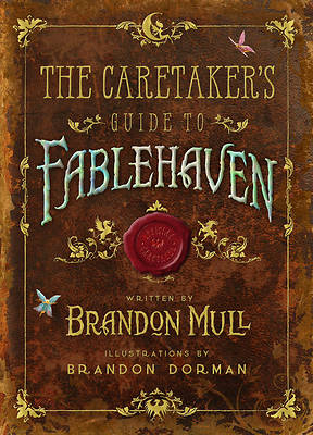 The Caretakers Guide to Fablehaven