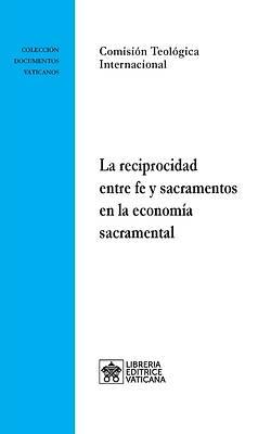 Picture of La reciprocidad entre fe y sacramentos en la economía sacramental