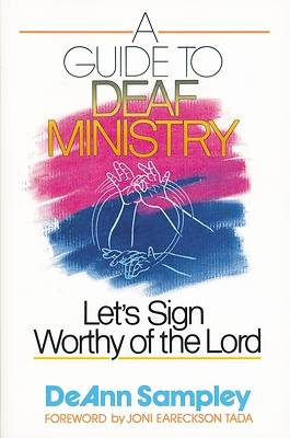A Guide to Deaf Ministry