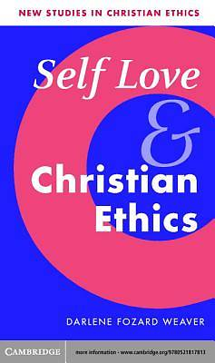 Self Love and Christian Ethics [Adobe Ebook]