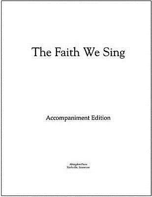 The Faith We Sing Accompaniment Edition Loose-Leaf Pages