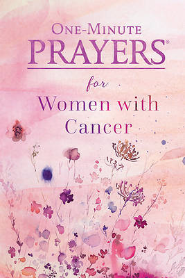 Picture of One-Minute Prayers(r) for Women with Cancer