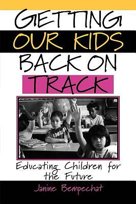 Getting Our Kids Back On Track