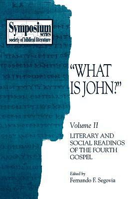 What Is John? Volume 2