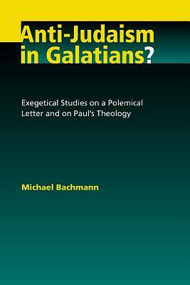 Anti Judaism in Galatians