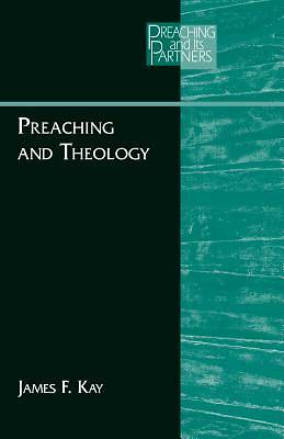 Picture of Preaching and Theology
