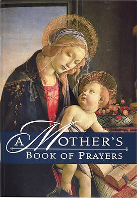 A Mothers Book of Prayers