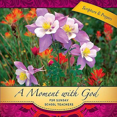 A Moment with God for Sunday School Teachers - eBook [ePub]
