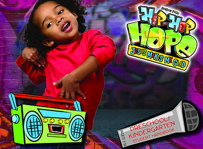 Vacation Bible School 2013 Hip-Hop Hope Student Handbook Preschool/Kindergarten VBS