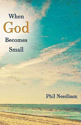 When God Becomes Small - eBook [ePub]