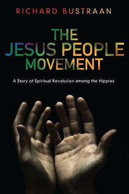 The Jesus People Movement