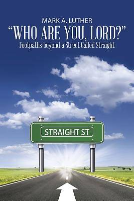 Picture of Who Are You, Lord?