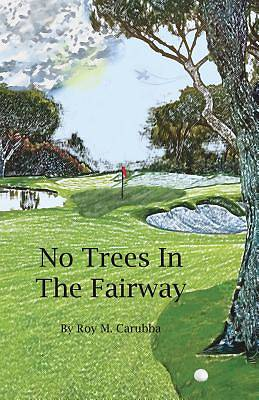 No Trees in the Fairway