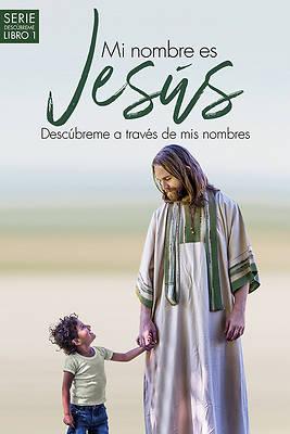Picture of Mi Nombre Es Jesús / My Name Is Jesus