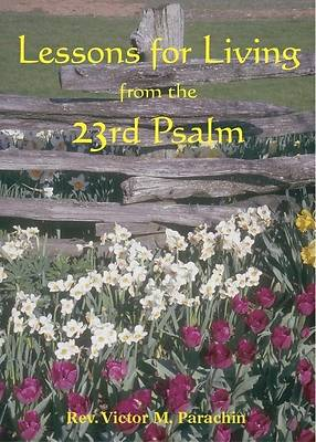 Lessons for Living from the 23rd Psalm