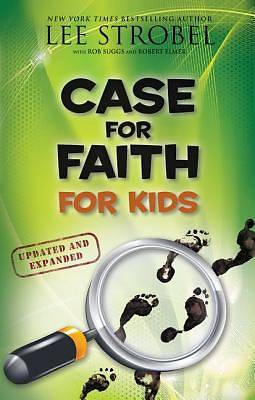 Case for Faith for Kids, Updated and Expanded