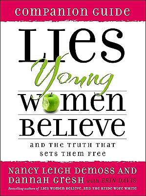 Lies Young Women Believe Companion Guide