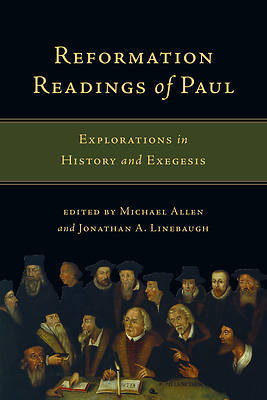 Reformation Readings of Paul