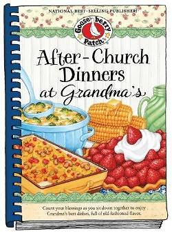 After Church Dinners at Grandmas Cookbook