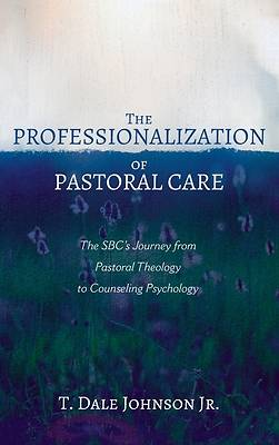 Picture of The Professionalization of Pastoral Care