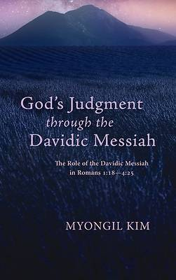 Picture of God's Judgment through the Davidic Messiah
