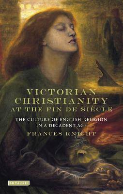 Picture of Victorian Christianity at the Fin de Siècle