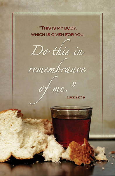 Picture of Communion Do this in Remembrance of Me Luke 22:19 Bulletin Regular