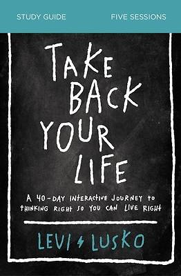 Picture of Take Back Your Life Study Guide