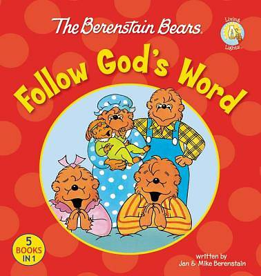 Picture of The Berenstain Bears Follow God's Word