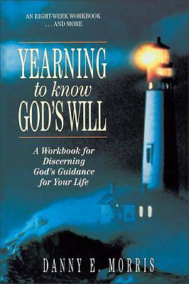 Yearning to Know Gods Will