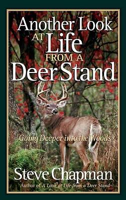 Another Look at Life from a Deer Stand