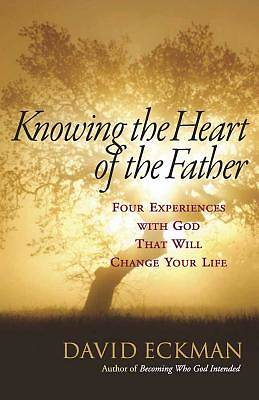Knowing the Heart of the Father