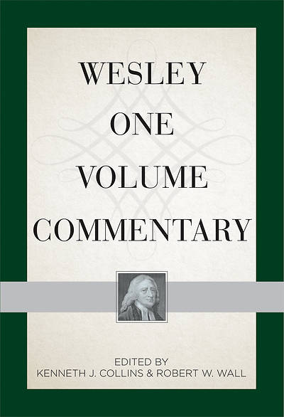 Wesley One Volume Commentary