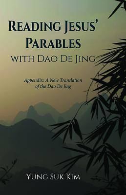 Picture of Reading Jesus' Parables with DAO de Jing