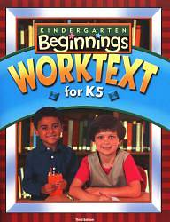 Beginnings Worktext Student K5 3rd Edition