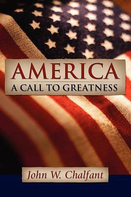 America-A Call to Greatness