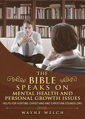 Picture of The Bible Speaks on Mental Health and Personal Growth Issues