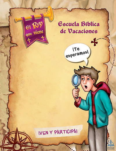 Concordia VBS 2014 El Reay que viene/The Coming King Spanish Extra Promotional Posters