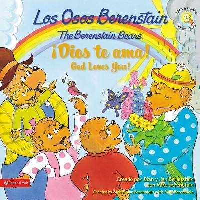 Picture of Los Osos Berenstain !Dios Te ama!/The Berenstain Bears God Loves You!