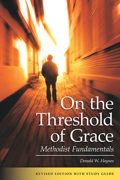 On the Threshold of Grace Revised Edition with Study Guide