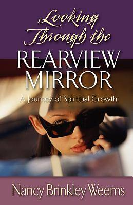 Picture of Looking Through the Rearview Mirror