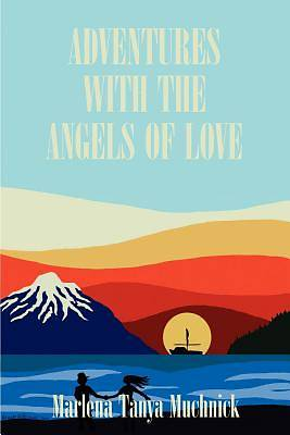 Picture of Adventures with the Angels of Love