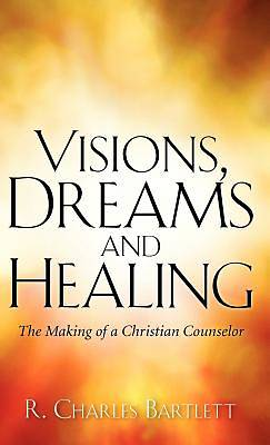 Picture of Visions, Dreams and Healing