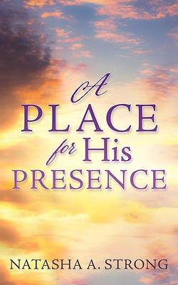 Picture of A Place for His Presence