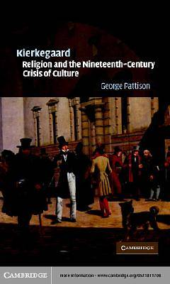 Kierkegaard, Religion and the Nineteenth-Century Crisis of Culture [Adobe Ebook]