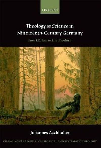Picture of Theology as Science in Nineteenth-Century Germany