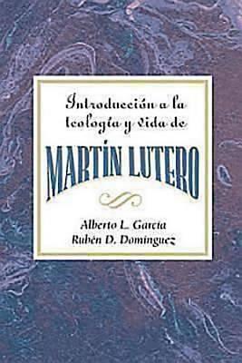 Picture of Introducción a la teología y vida de Martín Lutero AETH