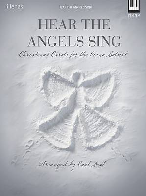 Hear the Angels Sing Piano Collection